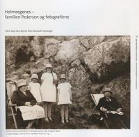Nyrud, May Tove: Holmeegenes – familien Pedersen og fotografiene. Stavanger 2012.