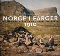 Bjorli, Trond og Jacobsen, Kjetil: Norge i farger 1910. Bilder fra Albert Kahns verdensarkiv. Oslo 2011.