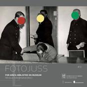 Torgnesskar, Per Olav (red.): Fotojuss for arkiv, bibliotek og museum. Oslo 2012.