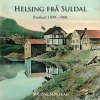 Helsing frå Suldal. Postkort 1890-1960